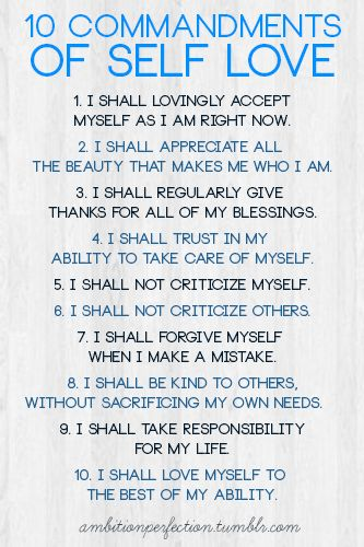 10 commandments of self love